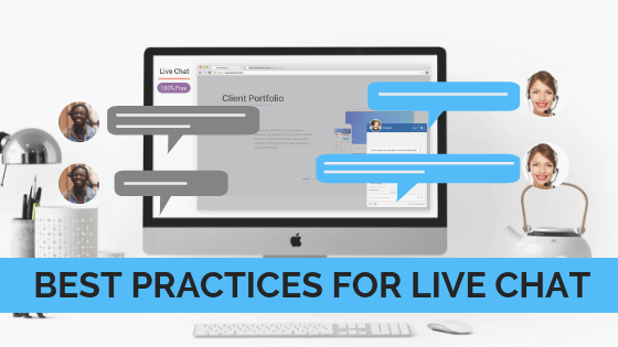 Live Chat Best Practices for Better Customer Service