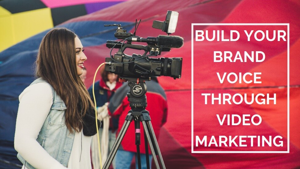 Brand Voice on Video Marketing