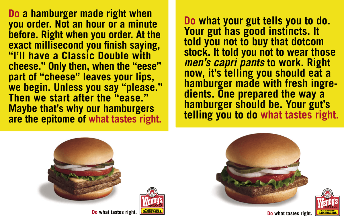 Wendy's slogan *Do what tastes right*-campaign at a glance.