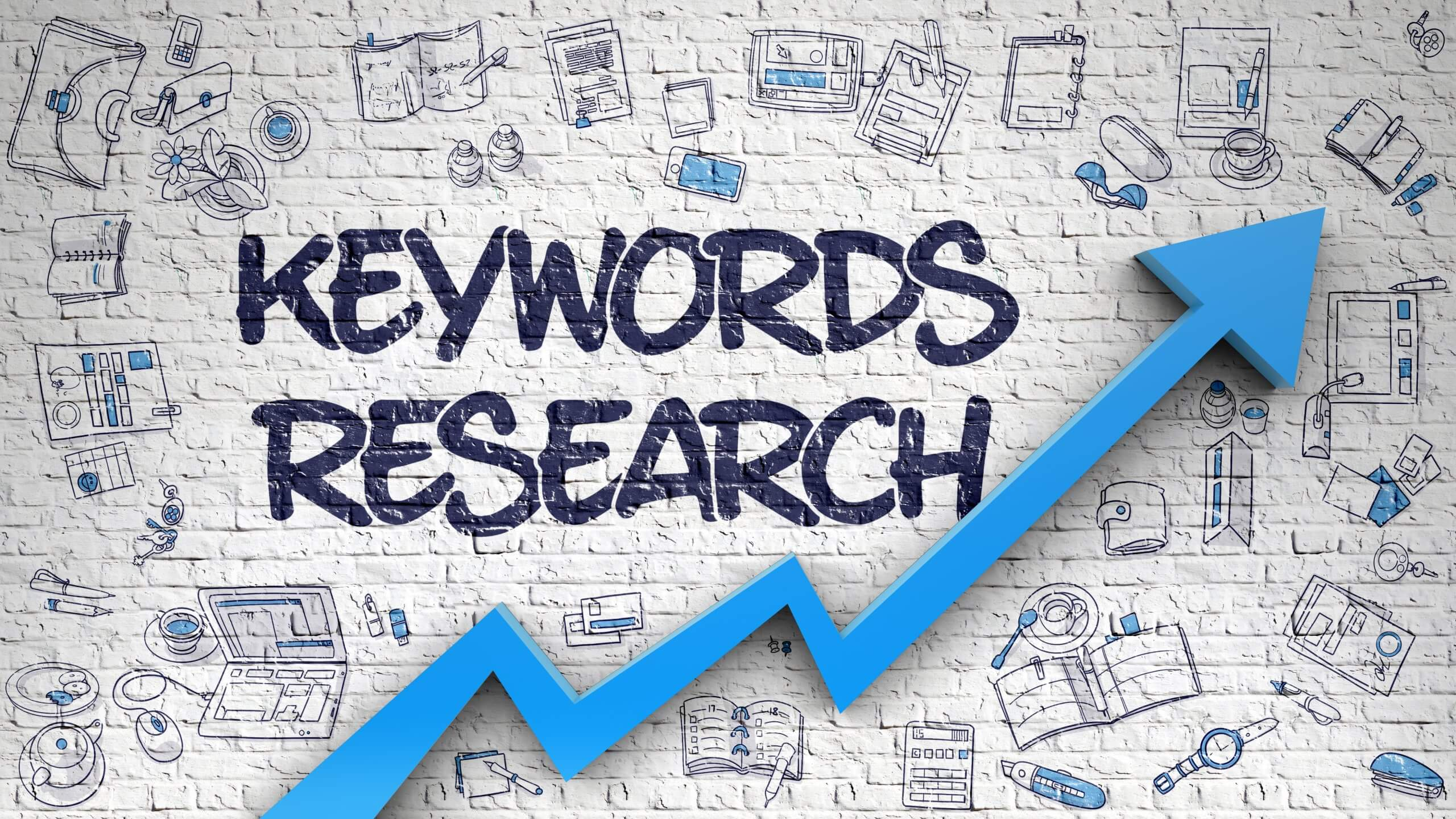 """Keywords Research"" written in block letters against a white background with multiple sketches all around it. A bold, blue-colored arrow points upwards."