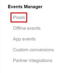 Pixels is the top option under the Events Manager section in the Facebook Business Manager dropdown menu.