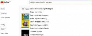 YouTube search dropdown for the search query 'Video marketing for lawyers.'