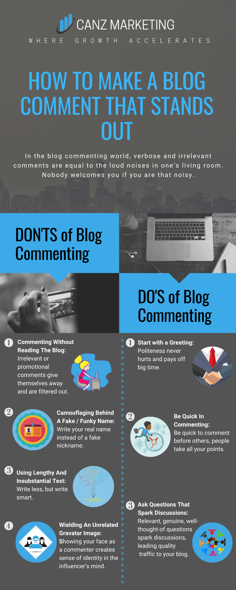 Dos and Don'ts of making a comment that stands out.
